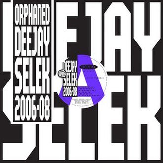 Orphaned Deejay Selek 2006–08 - Image: Afx ods 0608