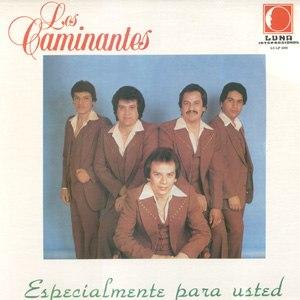 Especialmente Para Usted - Image: Album Cover Los Caminantes Especialmente Para Usted