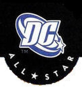 All Star DC Comics - DC Comics All-Star imprint.