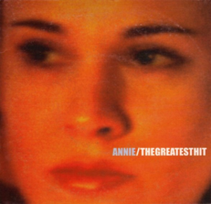 The Greatest Hit (song) - Image: Annie The Greatest Hit