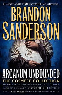 <i>Arcanum Unbounded: The Cosmere Collection</i> book by Brandon Sanderson