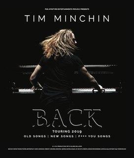 Back Tour Conert tour by Tim Minchin