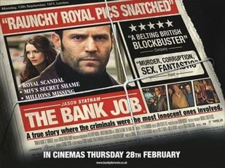 <i>The Bank Job</i> 2008 British heist-thriller film directed by Roger Donaldson