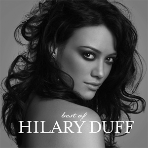 Best of Hilary Duff - Image: Best of Hilary Duff