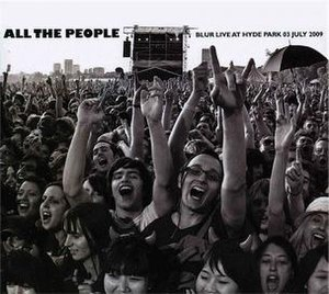 All the People: Blur Live at Hyde Park - Image: Blur All The People July 03