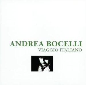 Viaggio Italiano - Image: Bocelliviaggio