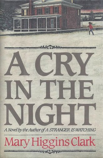 A Cry in the Night (novel) - Image: Book Cover of a Cry in the Night by Mary Higgins Clark
