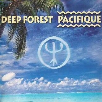Pacifique (album) - Image: Deep forest pacifique album cover
