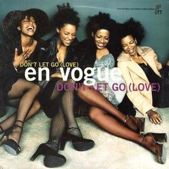 Don't Let Go (Love) - Image: Don't Let Go (Love) by En Vogue US CD artwork