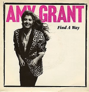 Find a Way (Amy Grant song) - Image: Find A Way single