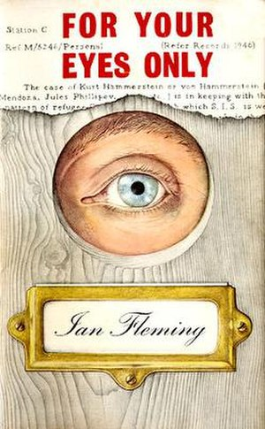 For Your Eyes Only (short story collection) - First edition cover, published by Jonathan Cape