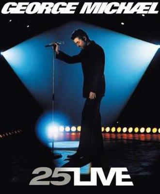 25 Live - 25 Live tour poster