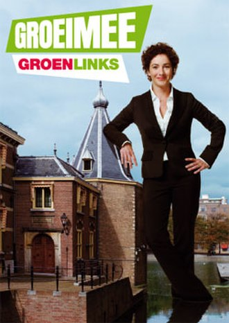 GroenLinks - 2006 election posters showing Halsema. The text reads: Grow along, GreenLeft. The turret is the official working office of the Dutch Prime Minister.