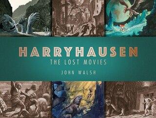 <i>Harryhausen: The Lost Movies</i>