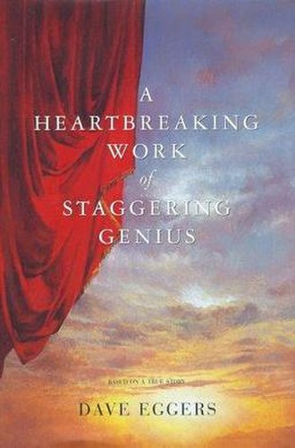 A Heartbreaking Work of Staggering Genius - Image: Heartbreaking Work Dave Eggers