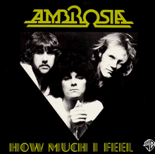 How Much I Feel - Ambrosia.png