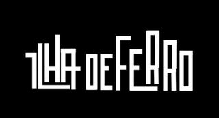 <i>Ilha de Ferro</i>