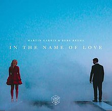 In the Name of Love (Martin Garrix and Bebe Rexha song