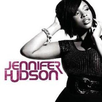 Jennifer Hudson (album) - Image: Jennifer Hudson Jennifer Hudson (album)