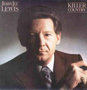 Killer Country - Image: Jerry Lee Lewis Elektra LP Killer Country