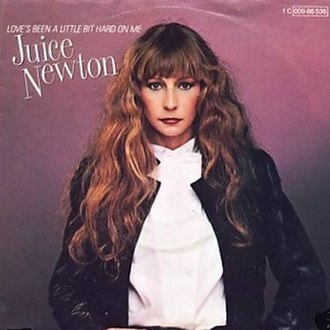 Love's Been a Little Bit Hard on Me - Image: Juice newton loves been a little bit hard on me s