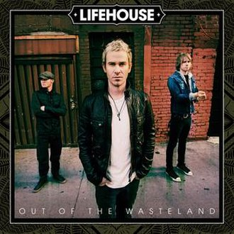 Out of the Wasteland - Image: LIFEHOUSE OOTW Cover Final 1050x 1050