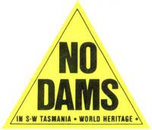 Franklin Dam controversy - Image: No Dams In SW Tasmania World Heritage Triangle Sticker