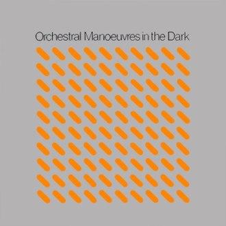 Orchestral Manoeuvres in the Dark (album) - Image: Orchestral Manoeuvres in the Dark album cover