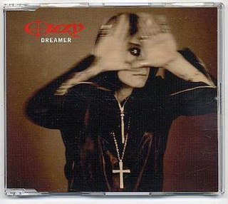 Dreamer (Ozzy Osbourne song) track from Ozzy Osbournes album Down to Earth