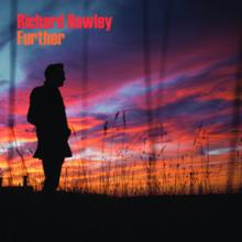Resultado de imagen de Richard Hawley - Further