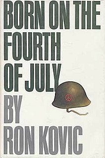 <i>Born on the Fourth of July</i> Autobiography of Ron Kovic