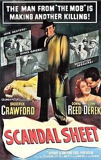 <i>Scandal Sheet</i> (1952 film) 1952 film by Phil Karlson