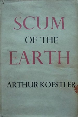 Scum of the Earth (book) - Image: Scum of the Earth 1941