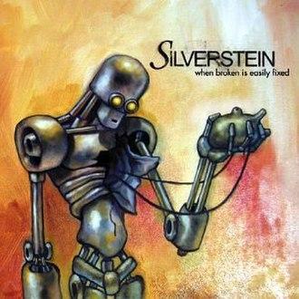 When Broken Is Easily Fixed - Image: Silverstein When Broken Is Easily Fixed