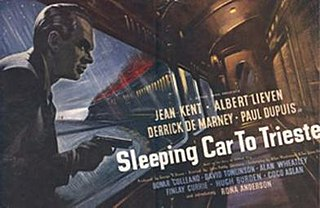 <i>Sleeping Car to Trieste</i> 1948 film by John Paddy Carstairs
