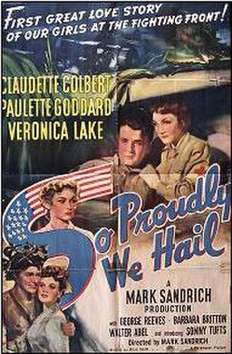 So Proudly We Hail! - Theatrical release poster