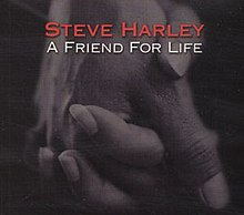 Steve Harley A Friend for Life 2001 Single Cover.jpg