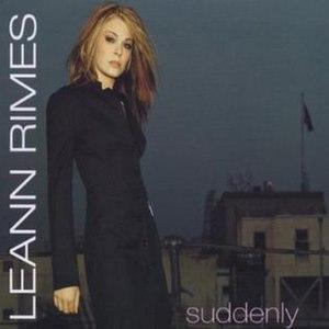 Suddenly (LeAnn Rimes song) - Image: Suddenly (Le Ann Rimes)