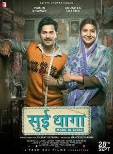 <i>Sui Dhaaga</i> 2018 film directed by Sharat Katariya
