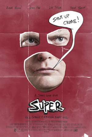 Super (2010 American film) - Theatrical release poster