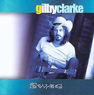 Swag (Gilby Clarke album) - Image: Swaggilbyclarke