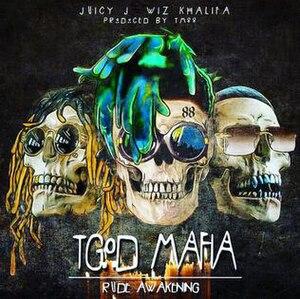 TGOD Mafia: Rude Awakening - Image: TGOD Mafia Rude Awakening