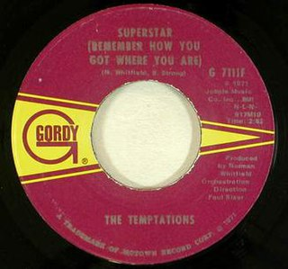 Superstar (Remember How You Got Where You Are) 1971 single by The Temptations