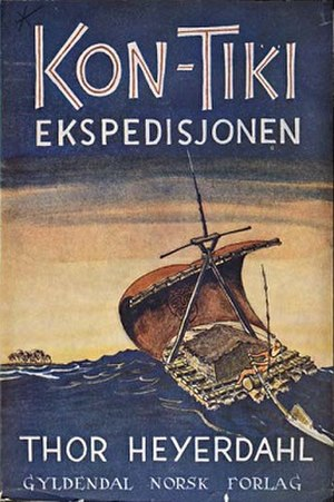 The Kon-Tiki Expedition: By Raft Across the South Seas - First edition (Norwegian)
