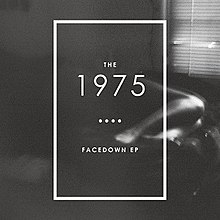 The 1975 Facedown EP.jpg