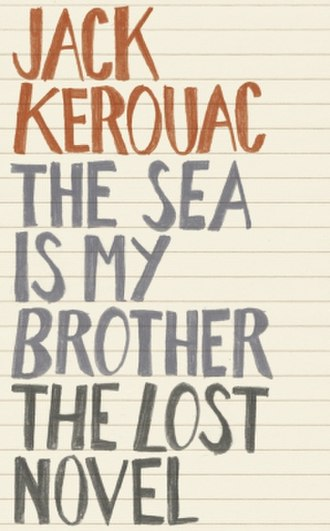 The Sea Is My Brother - 2011 first edition cover.