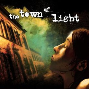 The Town of Light - Image: The Town of Light cover art