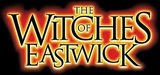 <i>The Witches of Eastwick</i> (musical)