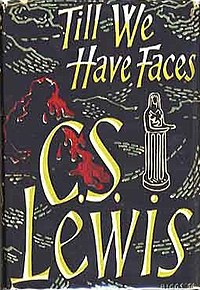 Till We Have Faces(C.S Lewis book) 1st edition cover.jpg