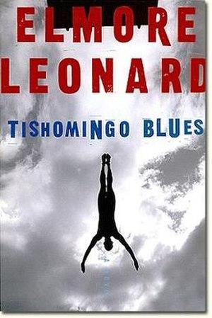 Tishomingo Blues (novel) - First edition (publ. William Morrow)